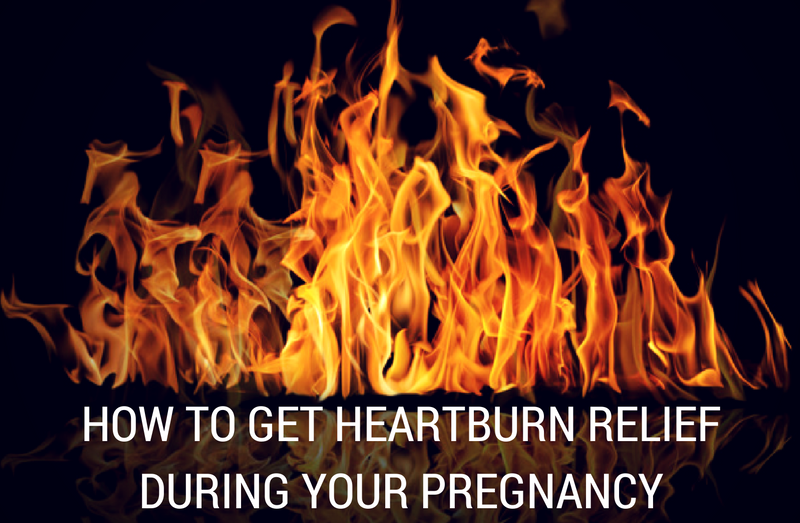 How to Get Heartburn Relief During Your Pregnancy