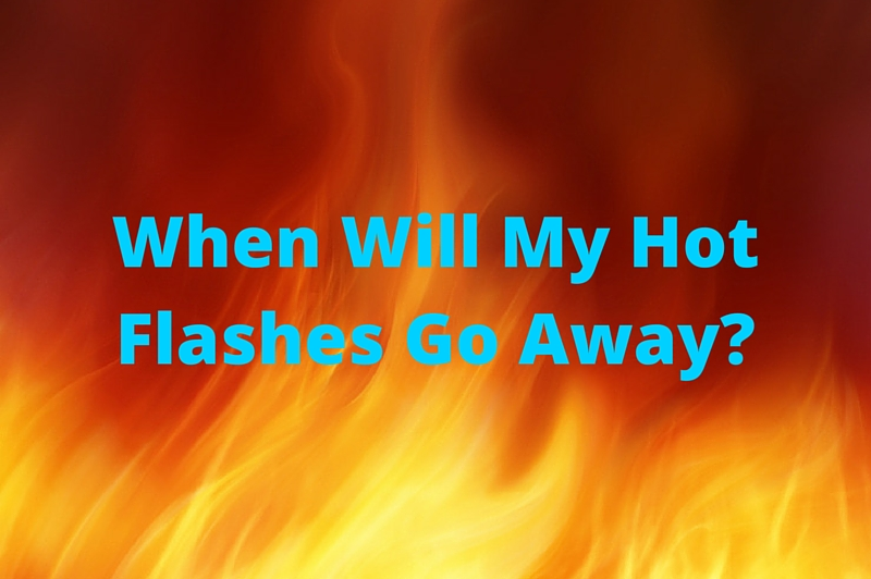 When Will My Hot Flashes Go Away?